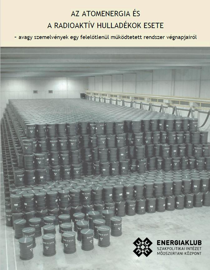 Damoklész kardja – A radioaktív hulladékok műszaki és etikai kockázatai
