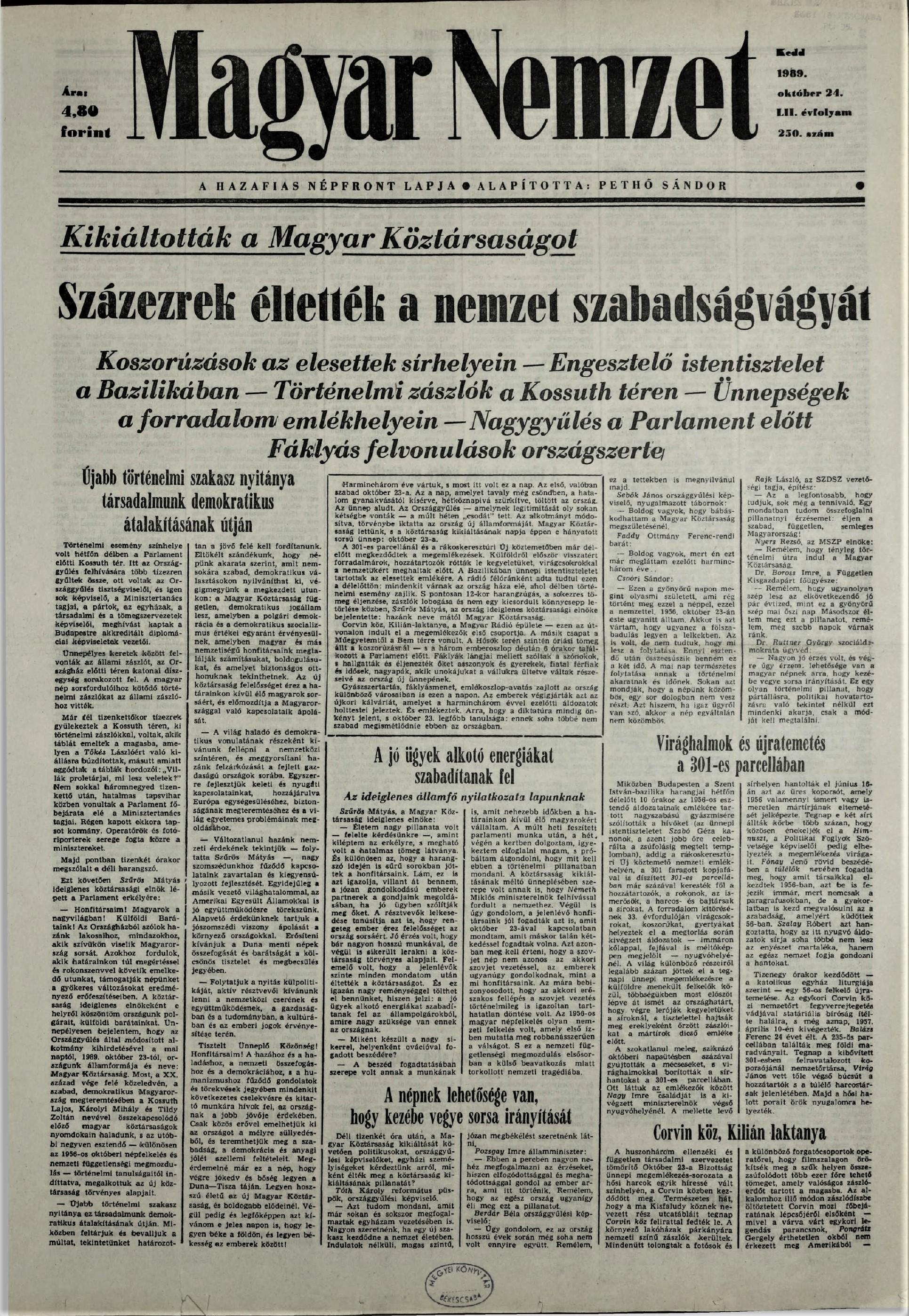 Harminc éve kiáltották ki a Magyar Köztársaságot